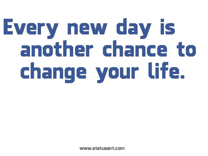 Svaki dan je prilika za nešto novo