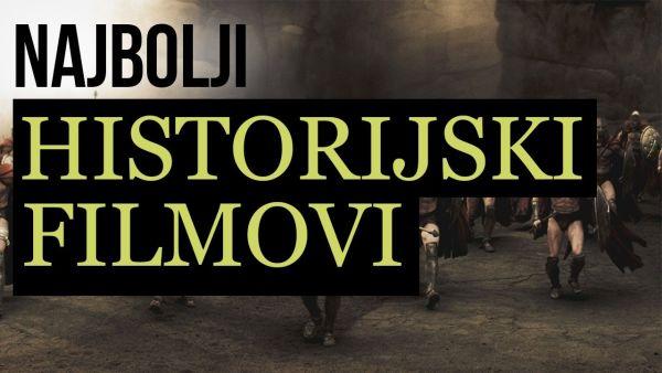 Top 30 najboljih historijski filmova
